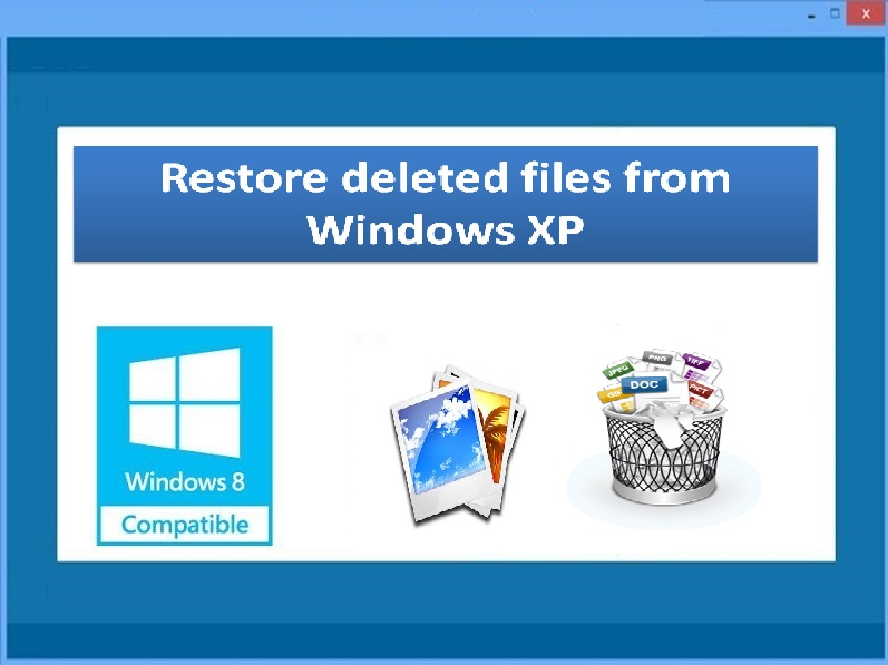 Restore deleted files from Windows XP